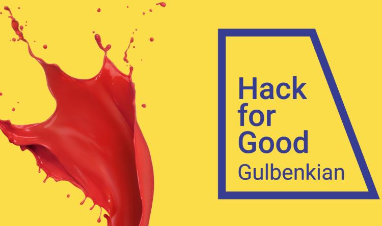 Hack for Good Calouste Gulbenkian
