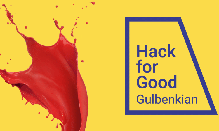 Hack for Good Calouste Gulbenkian