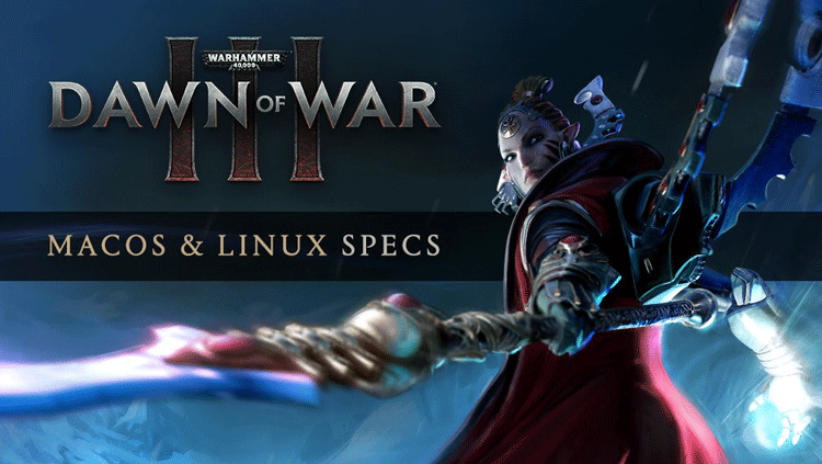 Dawn-of-War-III-Linux-macOS
