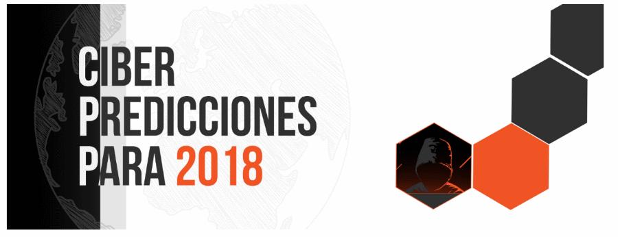 Previsoes Cibersegurança 2018 S21sec