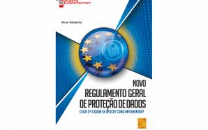 Novo livro da FCA explica o Regulamento Geral de Protecção…