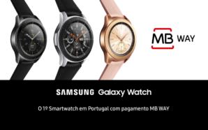 Já é possível realizar pagamentos com o Samsung Galaxy Watch…