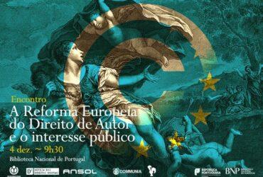 A Reforma Europeia do Direito de Autor e o Interesse Público