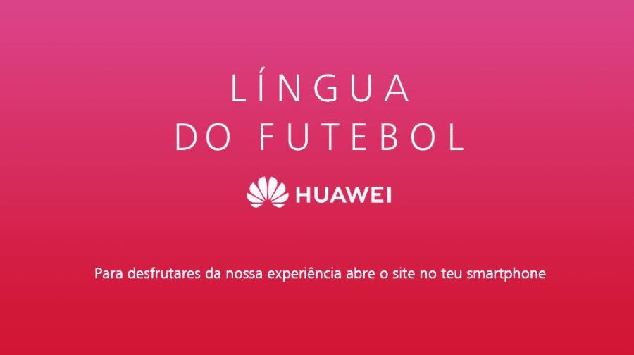 Huawei Língua oficial do futebol