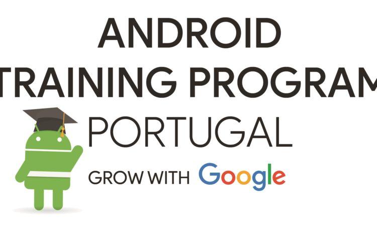Google Android Training Program Portugal